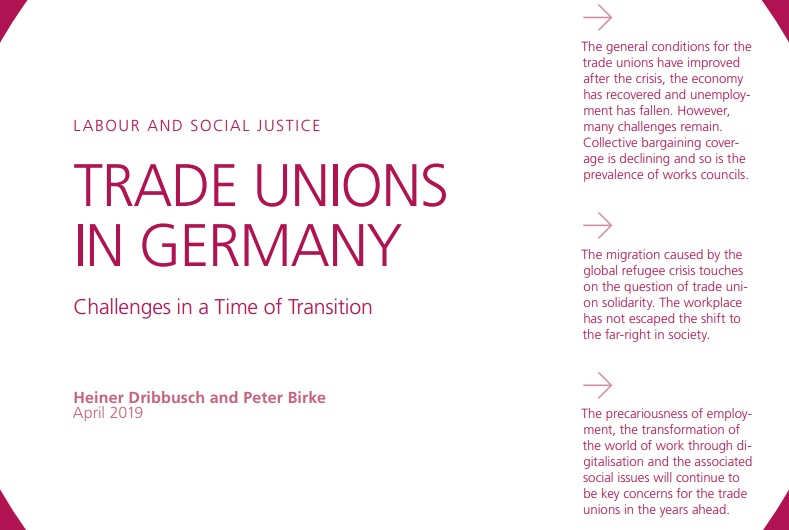 Trade Unions in Germany - Challenges in a Time of Transition